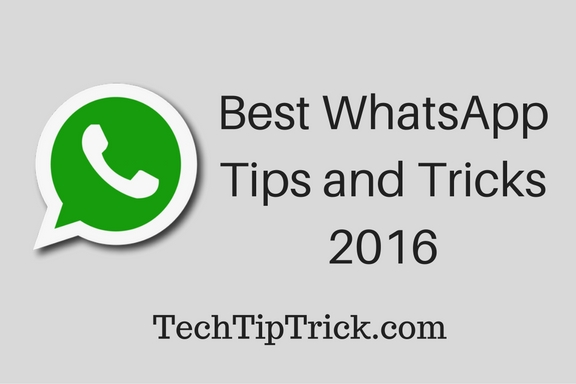 Best WhatsApp Tips And Tricks 2016