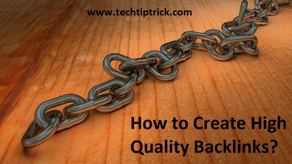 Create High Quality Backlinks