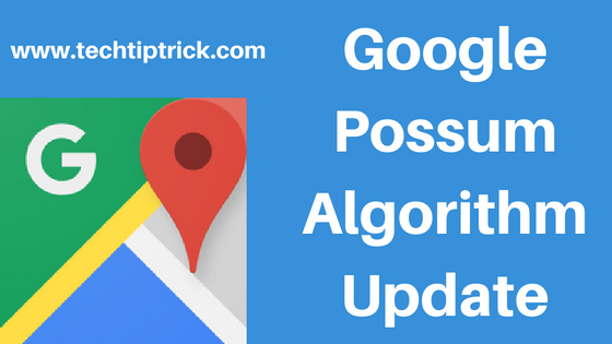 Google Possum Algorithm Update for Local Business Address