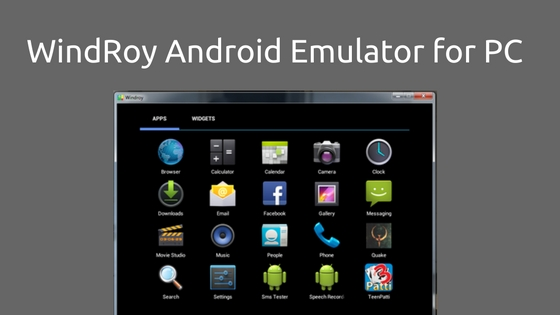 WindRoy Android Emulator for PC