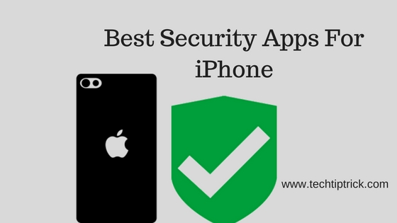 Best Security Apps For iPhone and iPad 2017