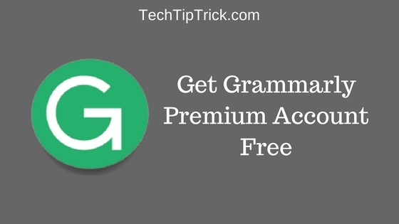 How to Get Grammarly Premium Account Free