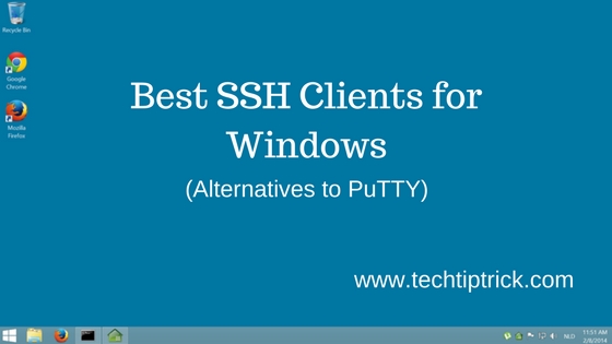 Best SSH Clients for Windows Free Alternatives to PuTTY