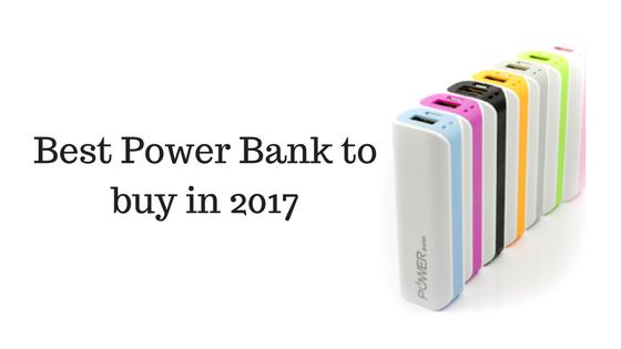 Best Power Bank to buy in 2017