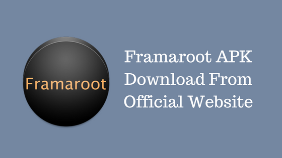 Framaroot APK Download v2.0 Latest Version