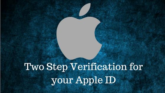 How to set up two step verification for your Apple ID