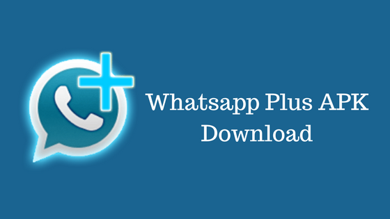 Whatsapp Plus APK Download for Android