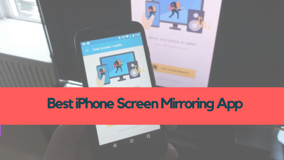 iPhone Screen Mirroring App