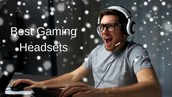 Best Gaming Headsets 2017 for Game Lover