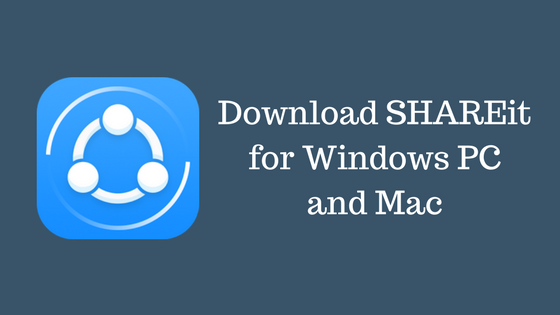 Shareit For Pc Download Quickly For Windows And Mac