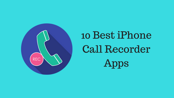iPhone Call Recorder Apps