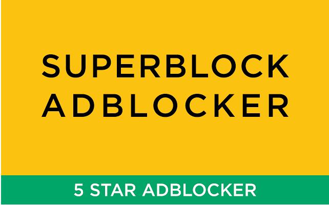 SuperBlock AdBlocker for Chrome free pop up ad blocker