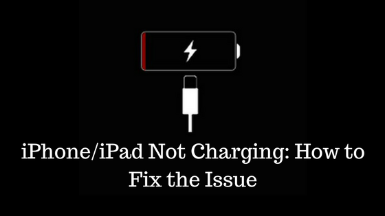 iPhone iPad Not Charging