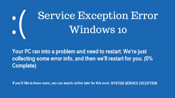 How to Fix System Service Exception Error Windows 10