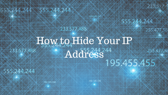How to Hide your IP Address in PC and Smartphone for Online Security?
