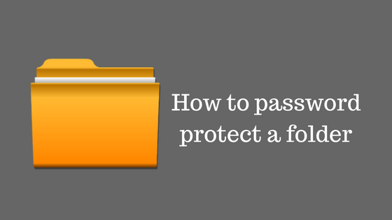 how to password protect a folder windows 10
