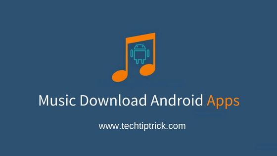 Music Download Android Apps