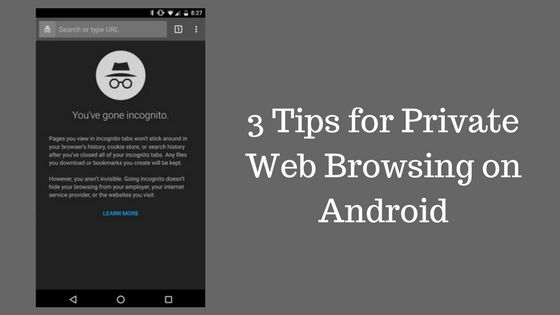 Private Web Browsing on Android