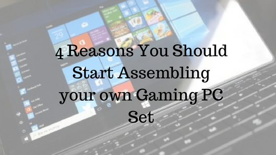 Assembling your own Gaming PC