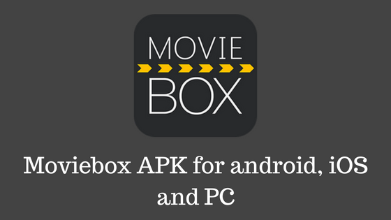 moviebox apk � download moviebox hd apk for android ios amp pc