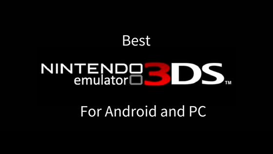 3ds emulators for android