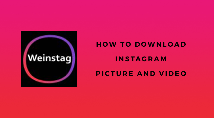 Download Instagram Pictures and Videos