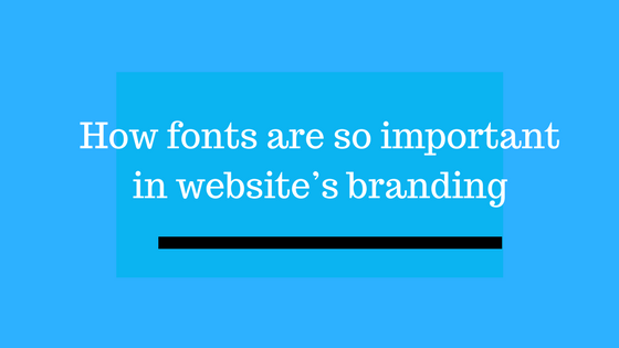 importance of fonts for branding
