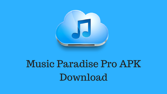 how to use music download paradise pro