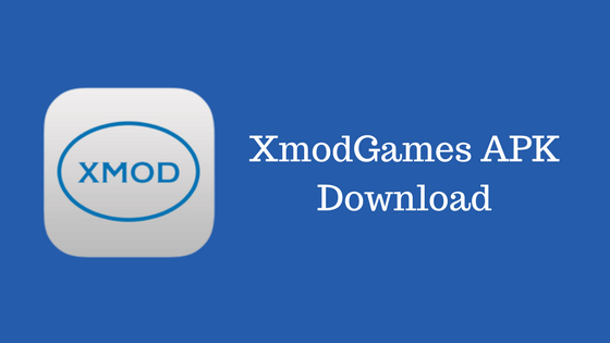 XmodGames APK Download – Install XmodGames APK Updated Version 2018