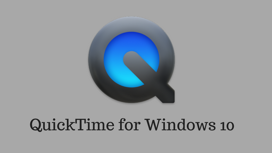 QuickTime for Windows 10 - How to Install QuickTime on ...