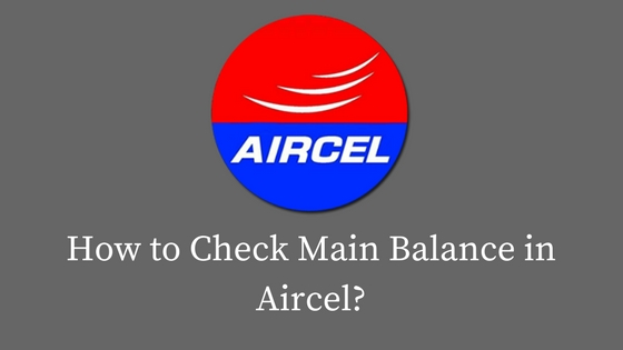 How to Check Main Balance in Aircel