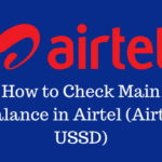 How to Check Main Balance in Airtel (Airtel USSD Codes)