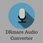 DRmare Audio Converter, An all-in-one DRM Removal Software