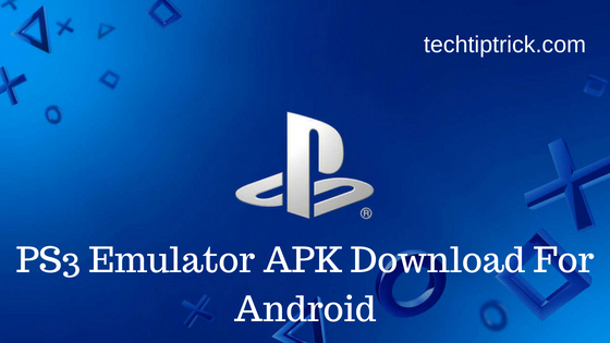 PS3 Emulator APK Download For Android