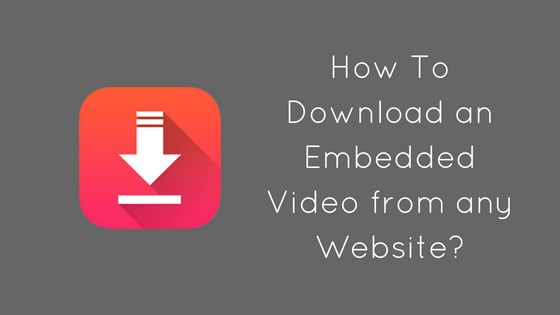 embedded video download