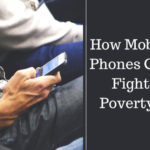 How Mobile Phones Can Fight Poverty?