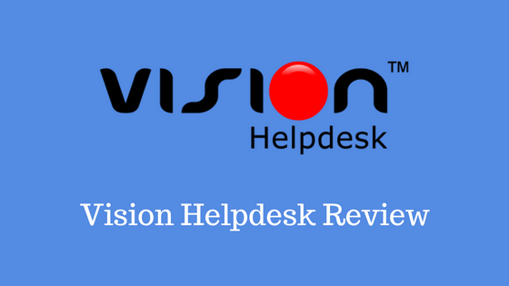 Vision Helpdesk Review