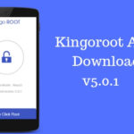 [v5.0.1] Kingoroot APK Download for Android 2018 : Step-by-step Guide