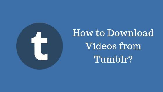tumblr video download