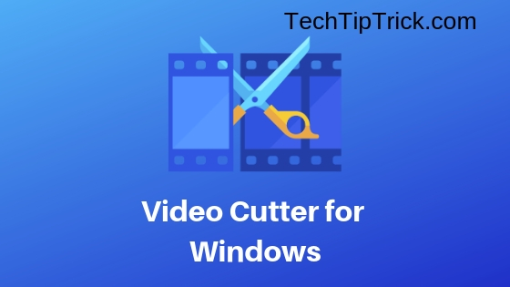 Video Cutter for Windows