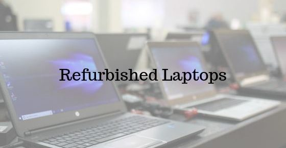 Benefits of Refurbished Laptops