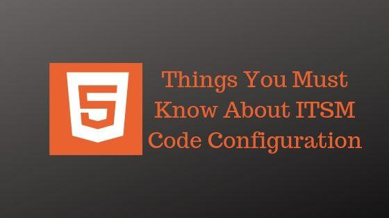 ITSM Code Configuration