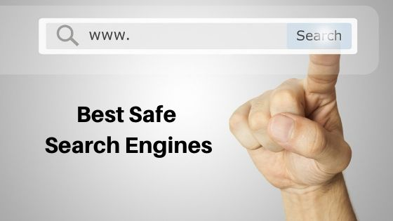 Best Safe Search Engines on the Web