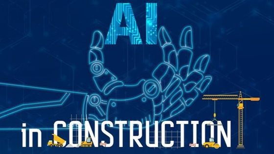 How Advanced AI Is Disrupting The Construction Industry