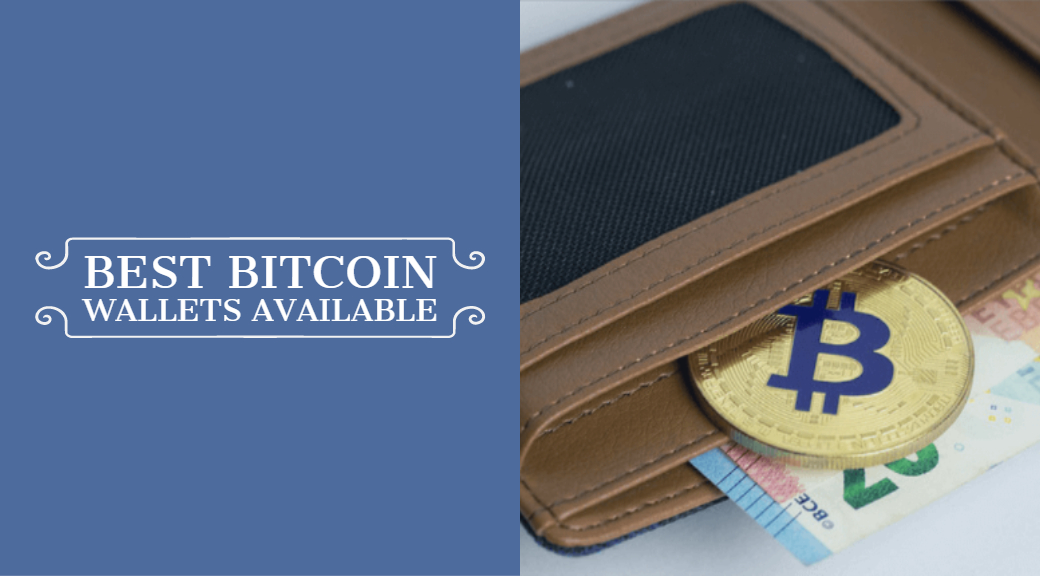 Best Bitcoin Wallets Available