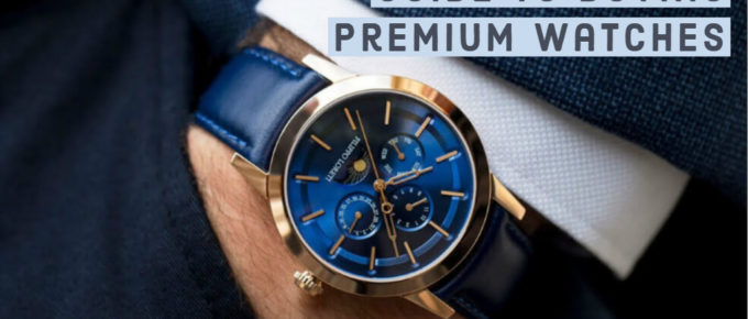 Guide to Buying Premium Watches