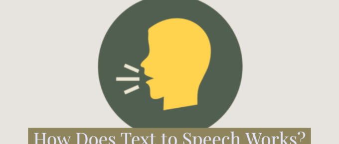 How Does Text to Speech Works