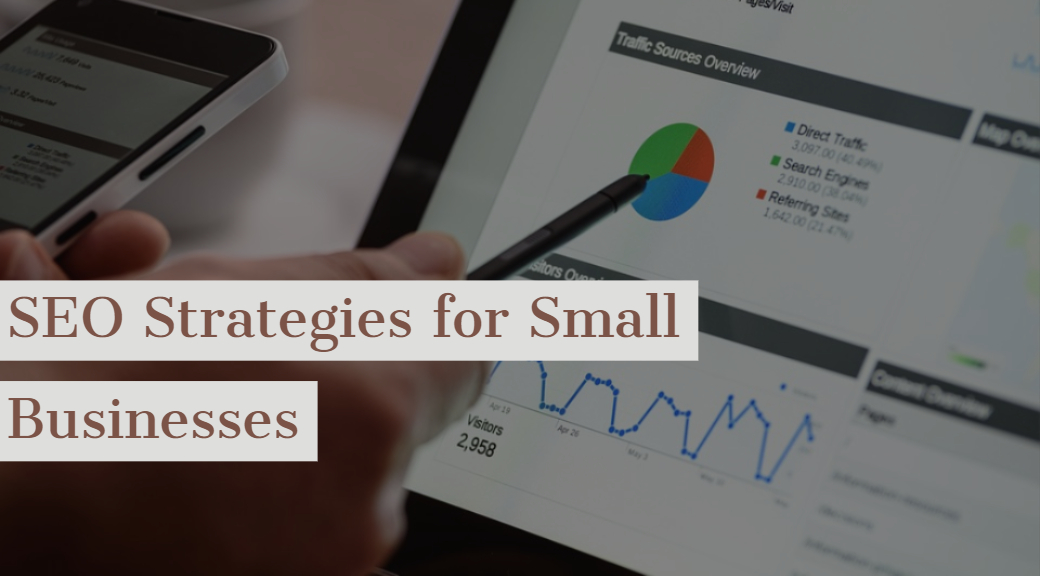 SEO Strategies for Small Businesses