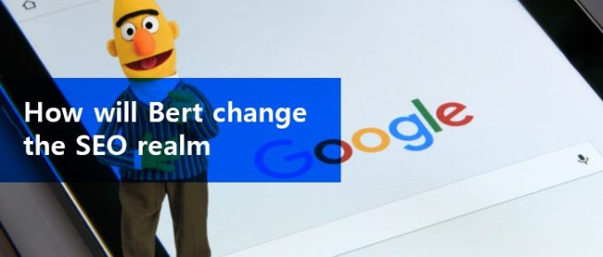 how will google bert algorithm change the seo realm