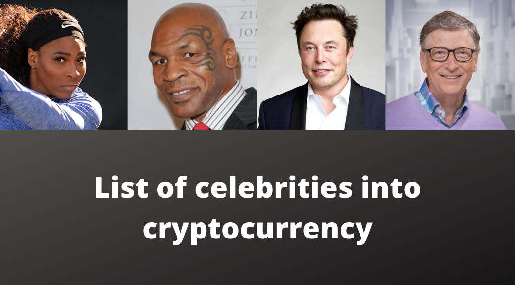 List of celebrities into cryptocurrency